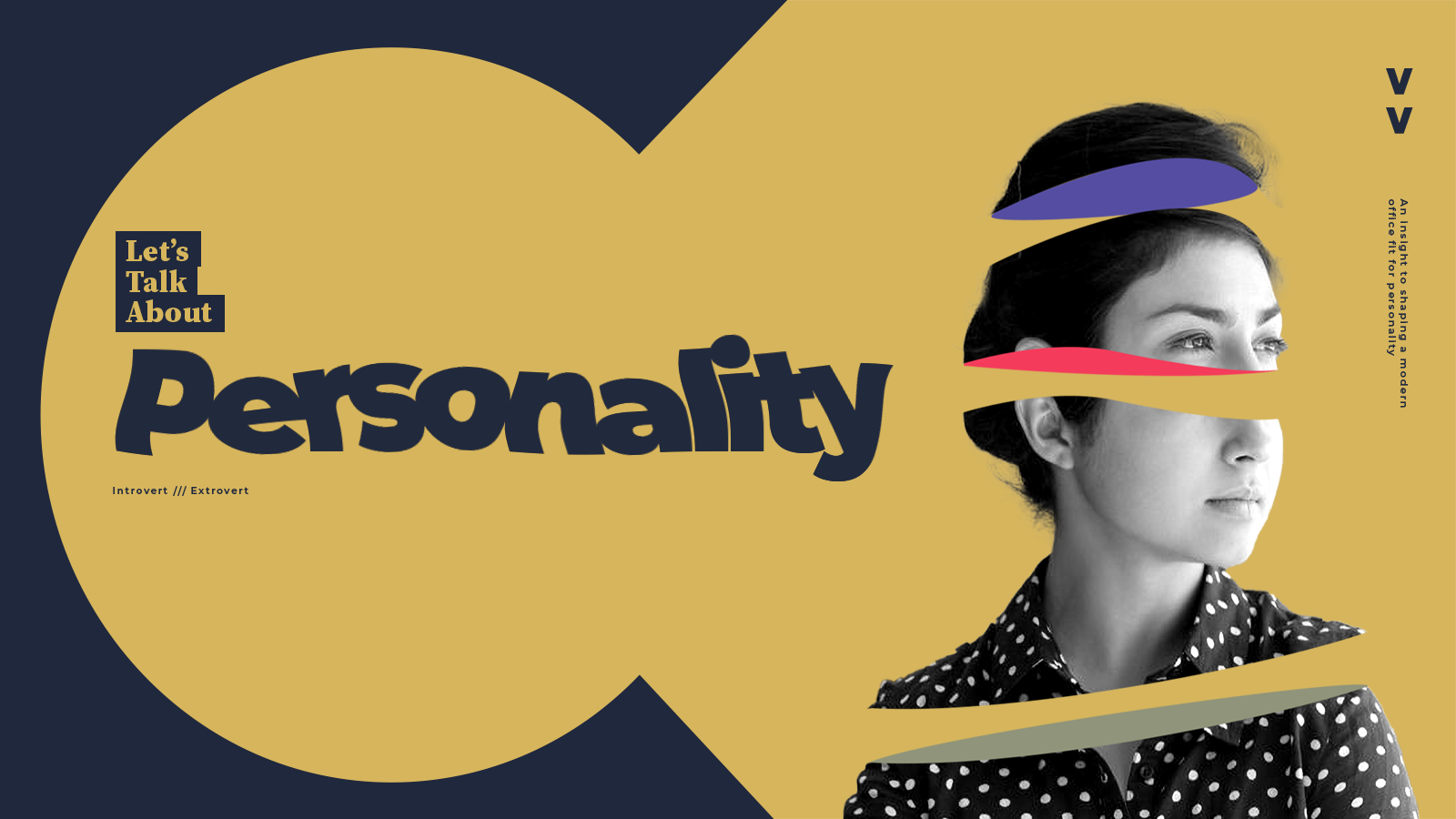 What's Personality Got To Do With It?
