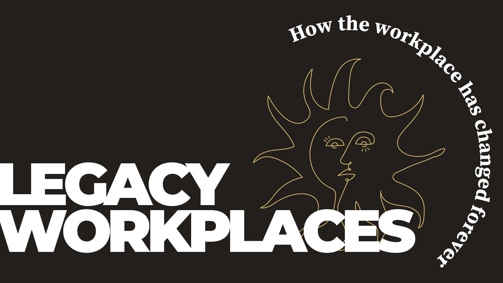 Insight Report Issue 5 – 'Legacy Workplaces'
